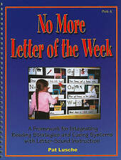 No More Letter of the Week: A Framework for Integrating Reading Strategies and C