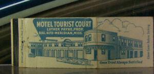 Vintage Matchbook Cover Z3 Meridian Mississippi Luther Payne Hotel Tourist Court