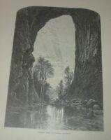 1872 UNDER THE NATURAL BRIDGE In Virginia United States Print Harry Fenn RARE