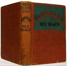 RAINBOW'S END —REX BEACH —A. L. BURT reprint edition © 1916 by Harper & Bros
