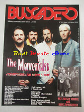 rivista BUSCADERO 189/1998 Mavericks Raul Malo Tortoise Red Dirt Rangers  No cd
