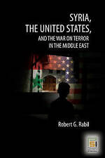 Syria, the United States, and the War on Terror in the Middle East (Praeger Sec
