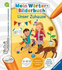 tiptoi® Mein Wörter-Bilderbuch: Unser Zuhause von Susanne Gernhäuser (Taschenbuch)