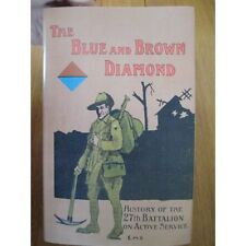 The History of the 27th Battalion AIF WW1 Australian 27 Battalion Book new