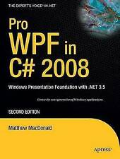 Pro WPF in C# 2008: Windows Presentation Foundation with .NET 3.5,-ExLibrary