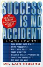 Success Is No Accident By Dr. Lair Ribeiro (Hardcover)