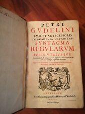 Petri Gudelini (Pierre Goudelin) SYNTAGMA REGULARUM / COMMENTARIORUM DE IURE