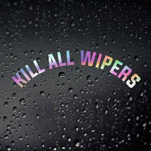 Kill All Wipers Chrome Oil Slick Car Sticker, JDM DUB De-Wiper Rear Window Decal