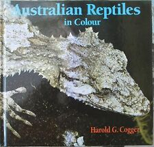 Australian Reptiles In Colour Harold G Cogger..Very Good Copy..112 Pages.PB.1989