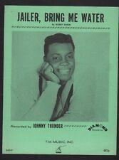 Jailer Bring Me Water 1963 Johnny Thunder Sheet Music