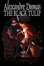 The Black Tulip by Alexandre Dumas (2002, Paperback)