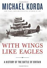 With Wings Like Eagles: A History of the Battle of