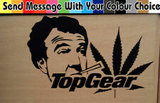 Stoned clarkson  Weed Sticker decal toolbox car van funny Rude jeremy