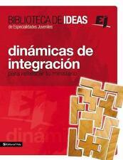 Biblioteca de Ideas: Dinamicas de Integracion: Para Refrescar Tu Ministerio (Pap