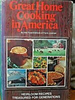 Great Home Cooking In America Heirloom Recipes by Farm Journal 1976 Ist Edition