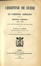 Christine De Suede Et Le Cardinal Azzolino. LETTRES INEDITES. 1899. .