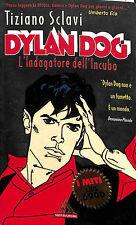 "[105] I MITI ed. Mondadori 1997 Dylan Dog n.  71 ""Indagatore dell'incubo"" stato"