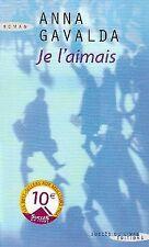 Je l'Aimais by Gavalda Anna | Buch | Zustand sehr gut