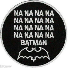 "NANANANA BATMAN EMBROIDERED PATCH 7CM Dia (2 3/4"" Dia"")"