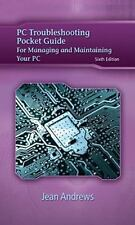 PC Troubleshooting Pocket Guide for Andrews' A+ Guide to Managing & Maintaining