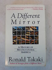 Ronald Takaki A DIFFERENT MIRROR Little, Brown & Co.  c. 1993 PB