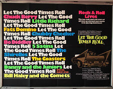 Cinema Poster: LET THE GOOD TIMES ROLL 1973 (Quad) Chuck Berry Bill Haley