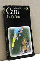 LE BLUFFEUR - J.M.Cain [libro in francese, carré noir 460]