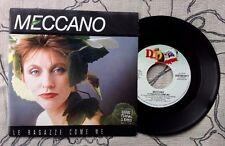 """MECCANO / LE RAGAZZE COME ME - UN AMORE PER VINCERE - 7"""" (Italy 1989)"""