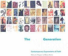 The Next Generation: Contemporary Expressions of Faith Pongracz, Patricia C, Ro