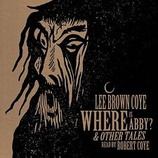 Lee Brown Coye Where Is Abby & Other Tales Black Vinyl LP Cadabra Records LTD