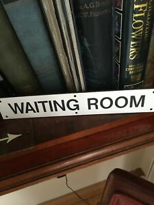 "Vintage Laminate""WAITING ROOM "" Sign"