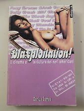 Darius James - BLAXPLOITATION! Il cinema e la cultura dei neri americani (raro)