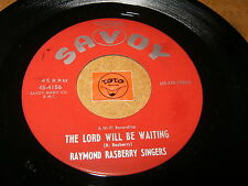 RAYMOND RASBERRY SINGERS - THE LORD WILL BE WAITING - HE    / LISTEN - GOSPEL