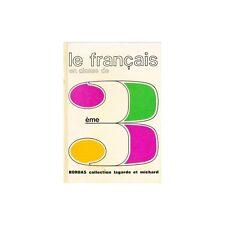 LE FRANCAIS en classe de 3ème BORDAS collection 1969