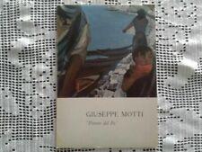"""GIUSEPPE MOTTI """"Pittore del Po"""" - Milano 1965"""
