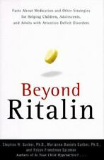 Beyond Ritalin:Facts About Medication and Strategies for Helping Children,: Ado
