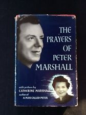 THE PRAYERS OF PETER MARSHALL by C MARSHALL - Pub PETER DAVIES - H/B D/W - 1963