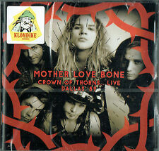 MOTHER LOVE BONE-Crown of Thorns...Live Dallas ' 89 (Brand new & sealed)
