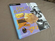 VIVE LA RECRE ! SOUVENIRS ET OBJETS DE LA COMMUNALE / BERTIN COURAULT 1995