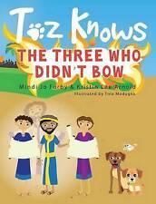 TOZ connaît les trois qui n'a pas Bow par Mindi JO Furby (cartonnée, 2016)