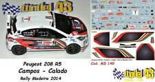 DECAL  1/43 - Peugeot  208 R5 - CAMPOS - Rally Madeira  2014 - DECAL