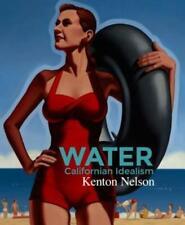 Water: California Idealism by Kenton Nelson: New
