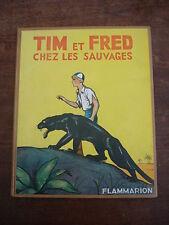 TIM ET FRED Chez les sauvages BD Edition originale 1936