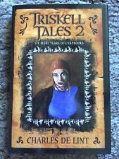 Triskell Tales 2 : Six More Years of Chapbooks (2006, Hardcover)