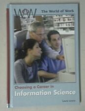 Choosing a Career in Information Science by Laura Leone (Hardcover)