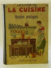 LE LIVRE DE LA CUISINE - RECETTES PRATIQUES - 1946 - GASTRONOMIE