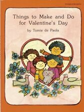 Things to Make and Do For Valentines Day