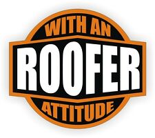 Roofer With An Attitude Hard Hat Decal / Helmet Sticker Label Roofing Shingle