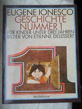 Eugene ionesco/Etienne Delessert: historia número 1 1969 Middelhauve