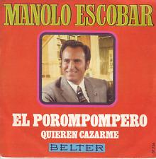"""""""7"""" - MANOLO ESCOBAR - El porompompero - SPAIN-Press. !!!"""